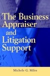 The Business Appraiser and Litigation Support