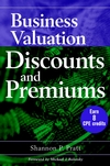 Business Valuation Discounts and Premiums (Book)