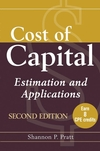 Cost of Capital: Estimation and Applications, Second Edition (Book)