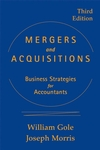 Mergers and Acquisitions: Business Strategies for Accountants, 3rd Edition