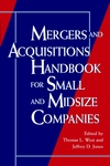 Mergers and Acquisitions Handbook for Small & Midsize Companies (Book)