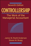 Controllership: The Work of the Managerial Accountant, 7th Edition