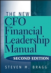 The New CFO Financial Leadership Manual, 2nd Edition